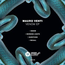 Mauro Venti - Venom EP (Under No Illusion)