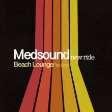 Medsound - New Ride (Beach Lounge)