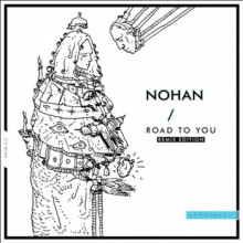 Nohan - Road To You (Remix Edition) (Hoomidaas)