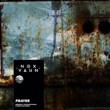Nox Vahn, Ian Urbina - Prayer (Synesthesia Media)