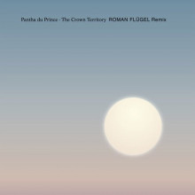 Pantha Du Prince - The Crown Territory (Modern)