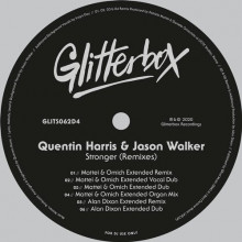 Quentin Harris, Jason Walker - Stronger (Remixes) (Glitterbox)