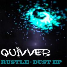 Quivver - Rustle-Dust (Bozboz)