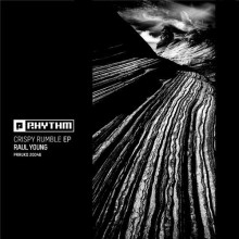 Raul Young - Crispy Rumble EP (Planet Rhythm)