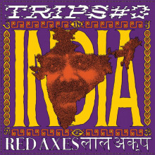 Red Axes - Trips #3 India (!K7)