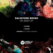 Salvatore Bruno - Oh Baby EP (Under No Illusion)