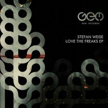 Stefan Weise - Love The Freaks EP (Gem)