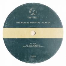 The Willers Brothers - Play (RAWSTREET)