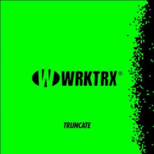 Truncate - Work This Track (Wrktrx)