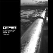 Trunkline - Guilty Drums EP (Planet Rhythm)