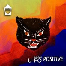 U-FO - Positive (MyHouse YourHouse)