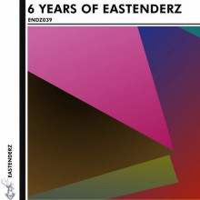 VA - 6 Years Of Eastenderz, Pt. 1 (Eastenderz)
