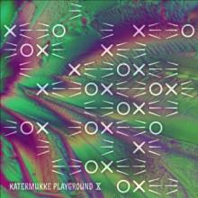 VA - Katermukke Playground X (Katermukke)