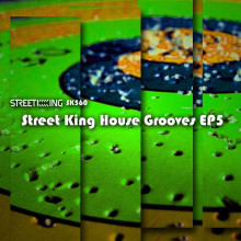 VA - Street King House Grooves EP 5 (Street King)