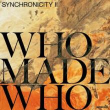 Whomadewho - Synchronicity II (Kompakt)