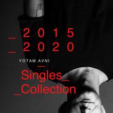 Yotam Avni - 2015-2020 Singles Collection (Avniart)