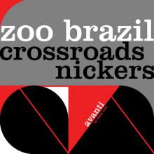 Zoo Brazil - Crossroads - Nickers (Avanti)