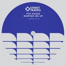 9th House - Keeping Me Up (W&O Street Tracks)