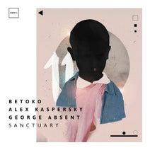 Betoko, Alex Kaspersky, George Absent - Sanctuary (ICONYC)