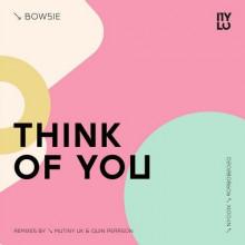 Bowsie – Think Of You [NY001X]