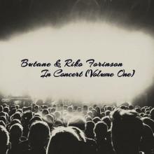 Butane, Riko Forinson - In Concert (Volume One) (Extrasketch)