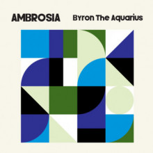 Byron the Aquarius - Ambrosia (Axis)