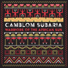 Camblom Subaria - WARRIORS OF THE AFRICAN SUN  (Paper)