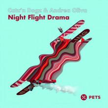 Catz 'N Dogz, Andrea Oliva - Night Flight Drama (Pets)