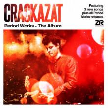 Crackazat - Period Works - The Album (Z)