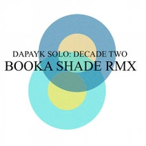 Dapayk & Padberg - Decade Two: Booka Shade Remix (Sonderling Berlin)