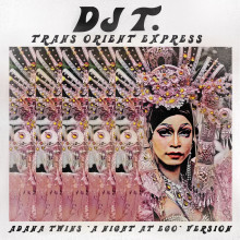 "Dj T. - Trans Orient Express (Adana Twins ""A Night At EGO"" Version) (Get Physical Music)"
