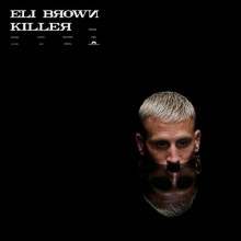 Eli Brown - Killer (Polydor)