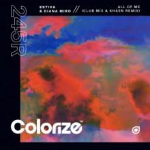 Estiva & Diana Miro - All Of Me (Estiva Club Mix & Khåen Remix) (Colorize)