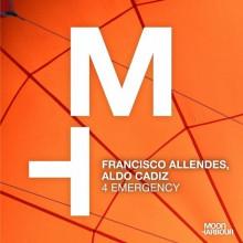 Francisco Allendes, Aldo Cadiz - 4 Emergency (Moon Harbour)