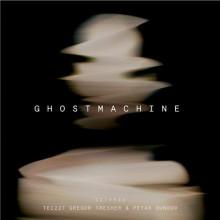 Gregor Tresher, Petar Dundov - Ghostmachine (SCI+TEC)