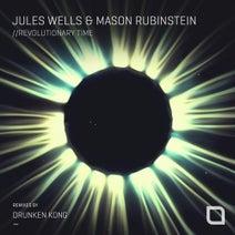 Jules Wells, Mason Rubinstein - Revolutionary Time (Remixes) (Tronic)
