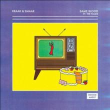 Kraak & Smaak - Same Blood (Boogie Angst)