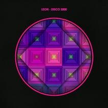 LEON (Italy) - Disco 3000 (Hot Creations)