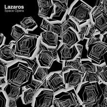 Lazaros - Space Opera EP (Feines Tier)