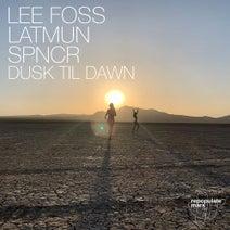 Lee Foss, Latmun, SPNCR - Dusk Til Dawn (Repopulate Mars)