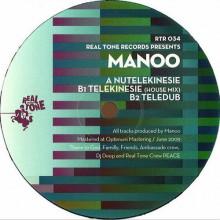 Manoo - Nutelekinesie EP (Real Tone)