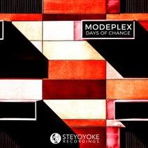 Modeplex - Days Of Change (Steyoyoke)