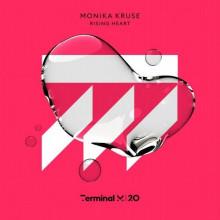 Monika Kruse - Rising Heart (Terminal M)