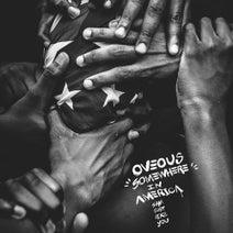 OVEOUS - Somewhere In America, I Am Just Like You (Yoruba)
