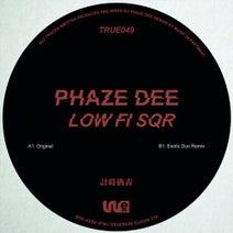 Phaze Dee - Lo - Fi Sqr (True Deep)