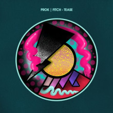 Prok & Fitch - Tease (Hot Creations)