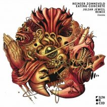 Reinier Zonneveld - Eating Concrete (Julian Jeweil Remix) (Filth on Acid)