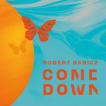 Robert Babicz - Come Down (Systematic)