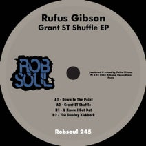 Rufus Gibson - Grant ST Shuffle EP (Robsoul)
