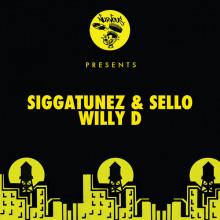 Siggatunez, Sello - Willy D (Nurvous)